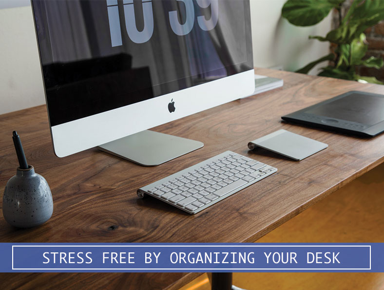 stress-free-organizing-desk