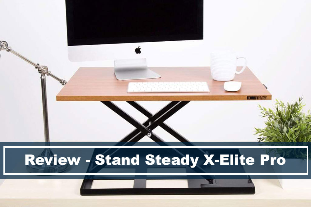 review of stand steady x elite pro desk converter