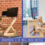 readydesk 2 vs well desk comparison