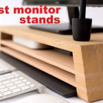 best computer monitor stand
