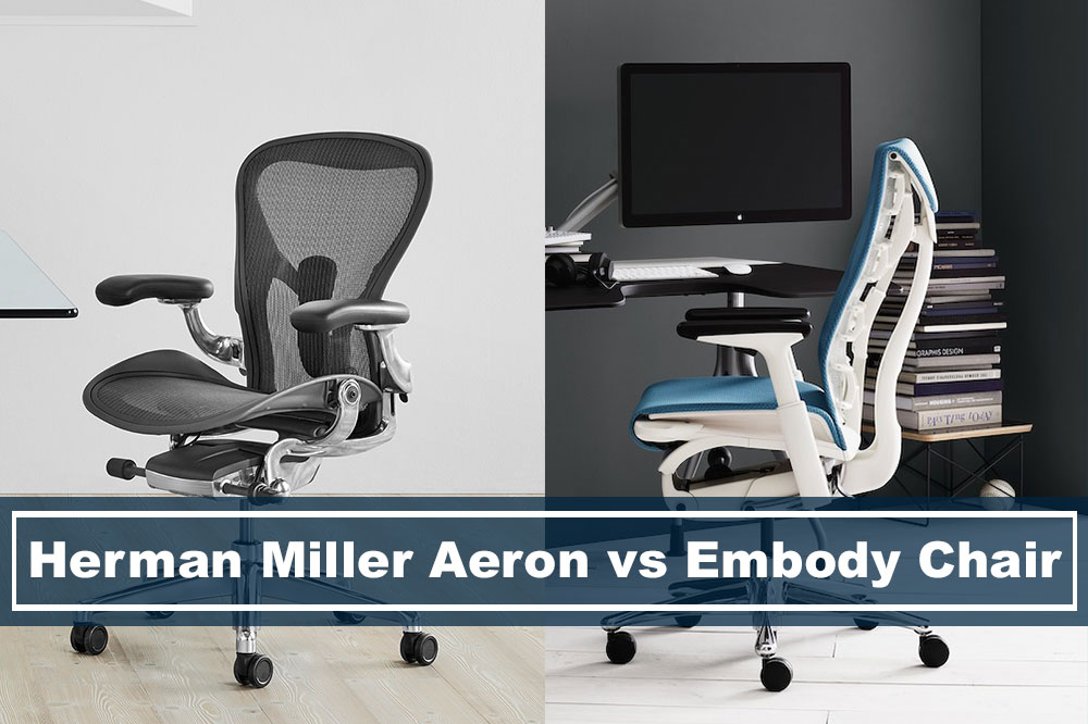Herman Miller Aeron vs Embody chair side by side comparison