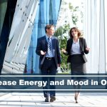 boost your energy and mood levels in the office