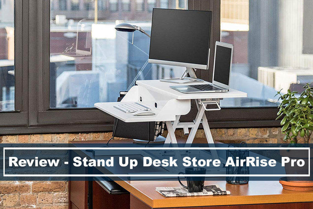 reaview of stand up desk store airrise pro converter