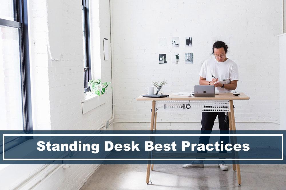 Understanding Best Practices for Standing Desks