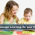 tips to encourage learning for your child
