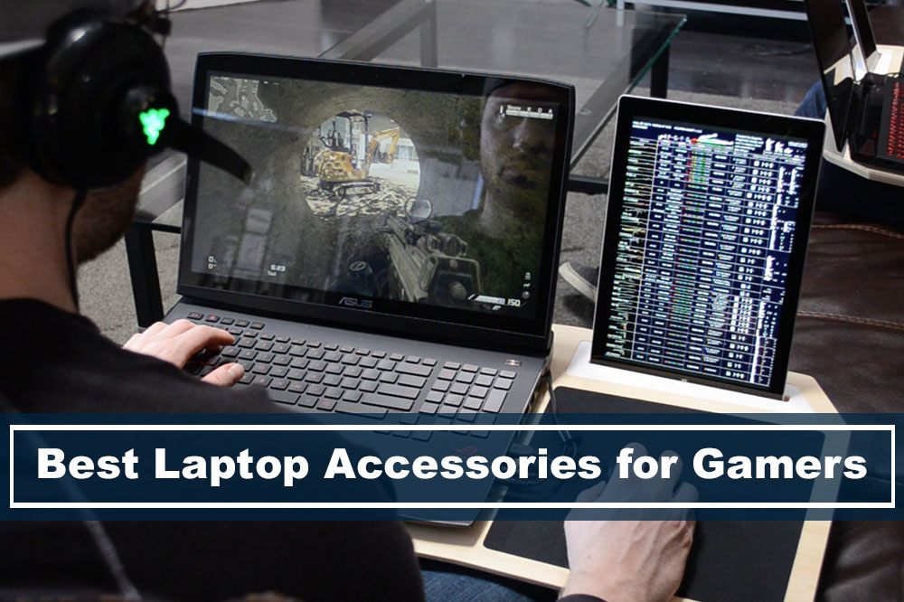 Best Laptop Gaming Accessories for Full Experience
