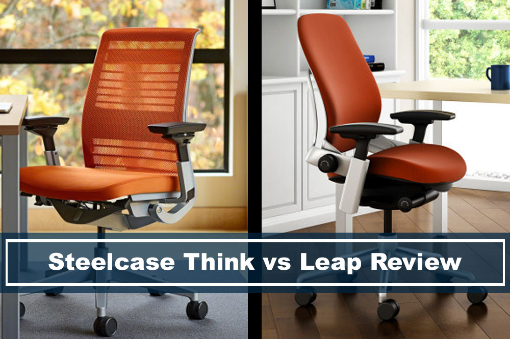 Full Review of Difference Between Steelcase Think vs Leap Chair