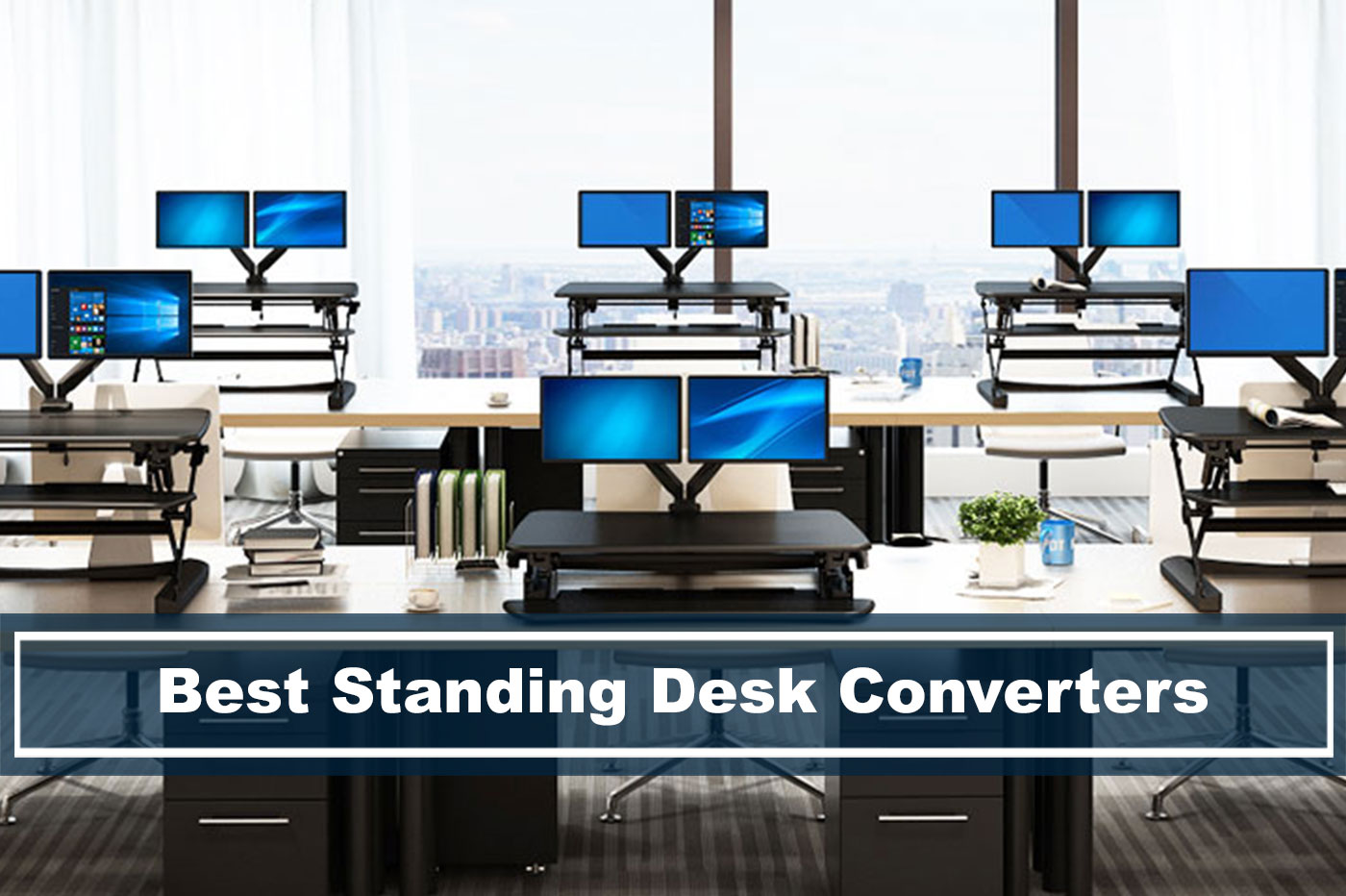 Best Standing Desk Converters Buyers Guide 2019