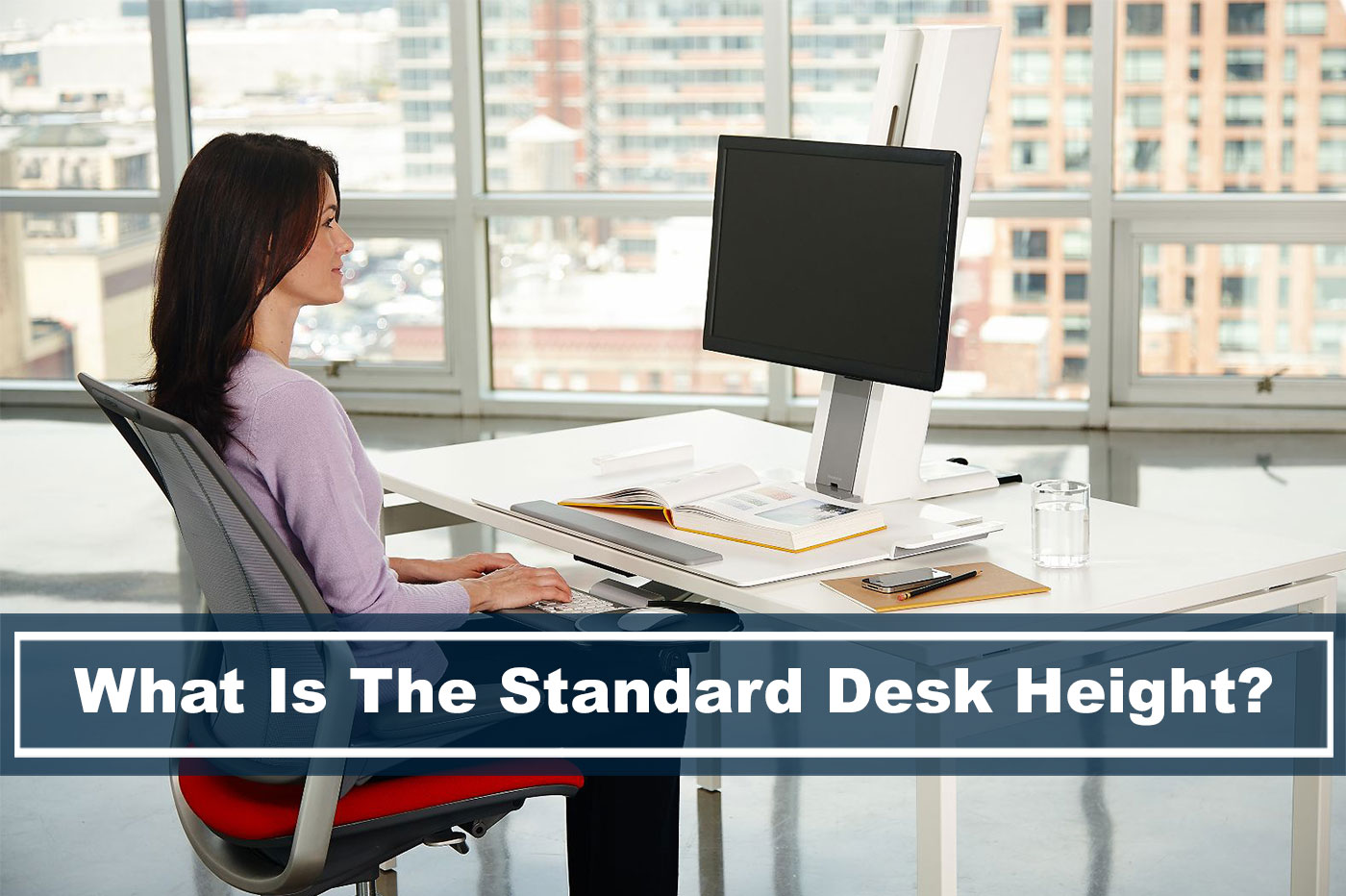 What is the standard desk height for best posture and