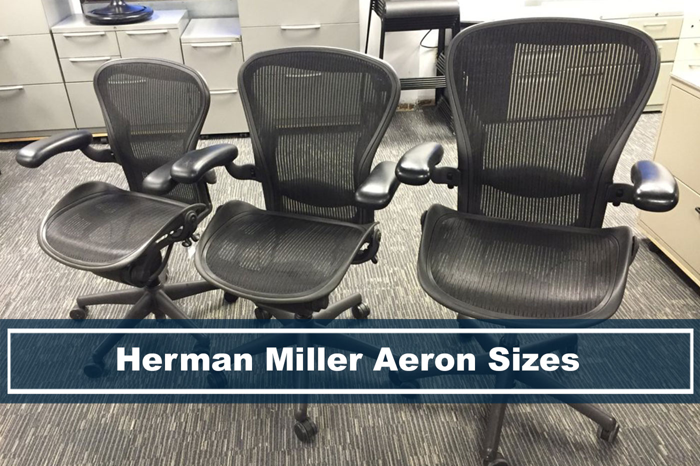 Herman Miller Aeron Chair Sizes What S