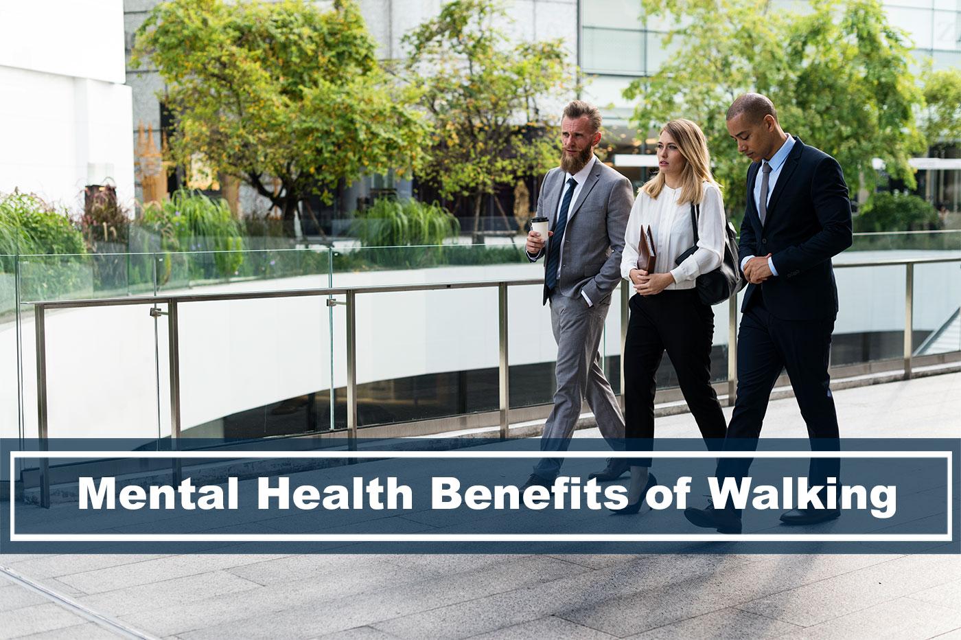 mental health benefits of walking