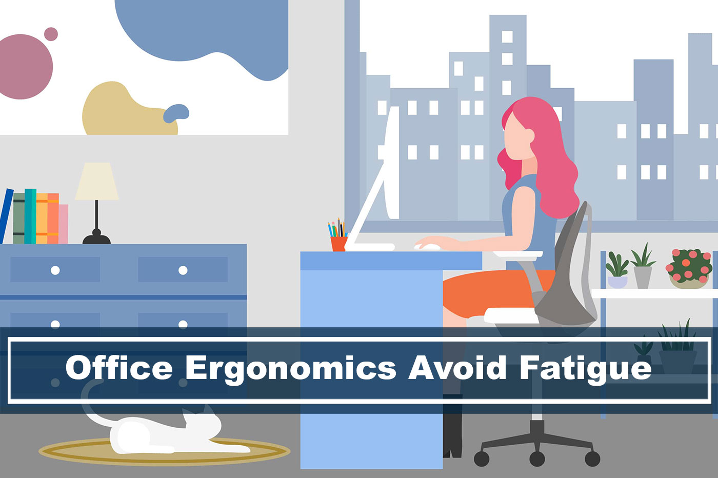 office ergonomics avoiding fatigue and pain